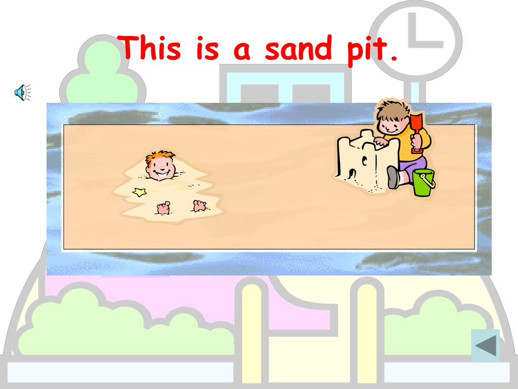 This is a sand pit.