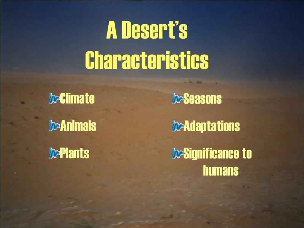 A Desert's Characteristics