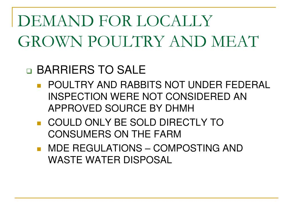 DEMAND FOR LOCALLY GROWN POULTRY AND MEAT