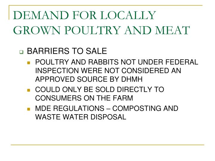 Demand for locally grown poultry and meat l.jpg