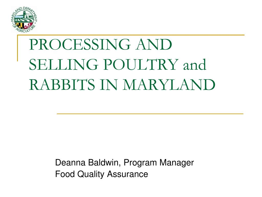 PROCESSING AND SELLING POULTRY and RABBITS IN MARYLAND