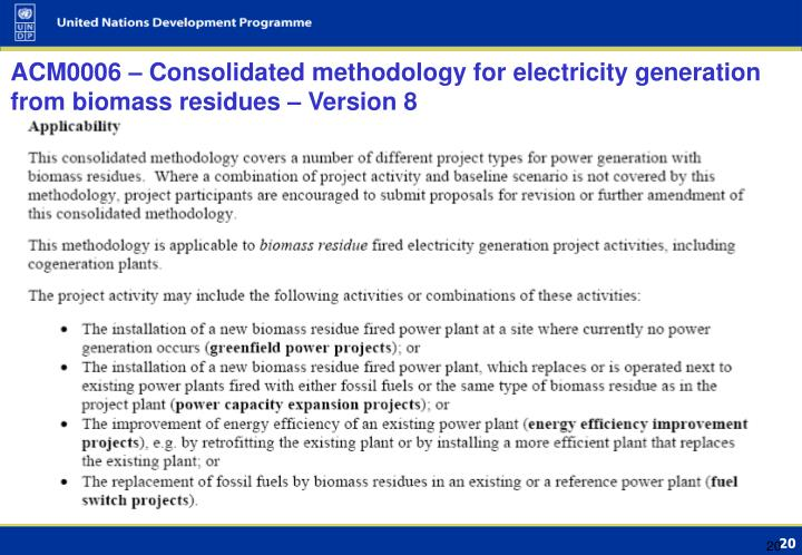 ACM0006 – Consolidated methodology for electricity generation from biomass residues – Version 8