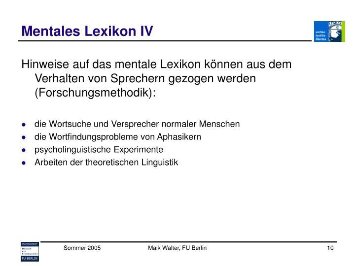 Mentales Lexikon IV