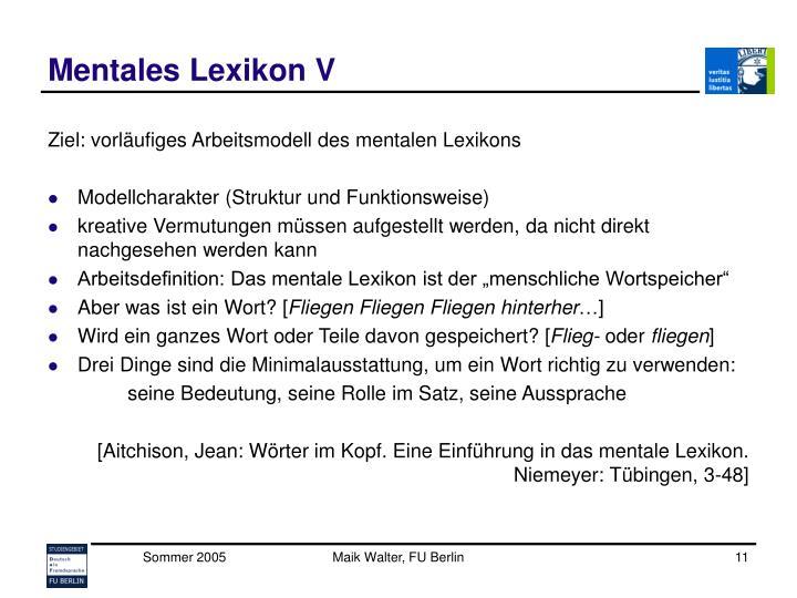 Mentales Lexikon V