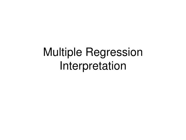 Multiple Regression Interpretation