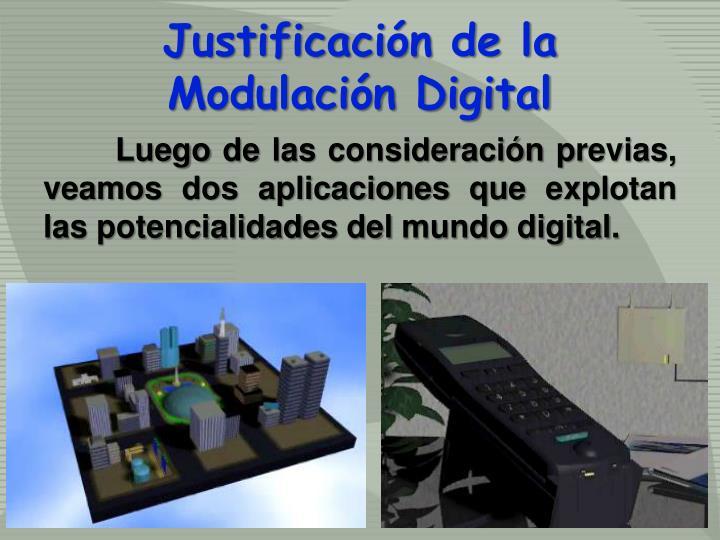 Justificación de la Modulación Digital