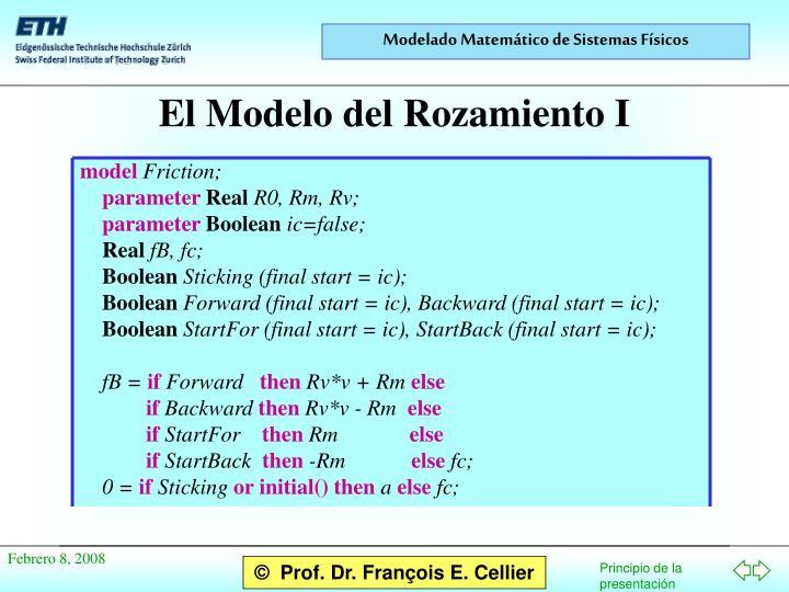 El Modelo del Rozamiento I