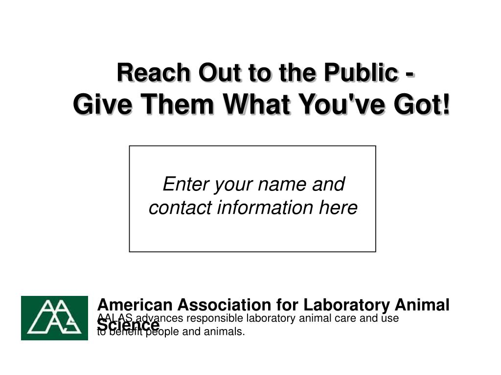 Reach Out to the Public -