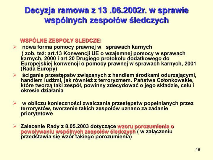 Decyzja ramowa z 13 .06.2002r. w sprawie wspólnych