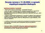 decyzja ramowa z 13 06 2002r w sprawie wsp lnych zespo w ledczych