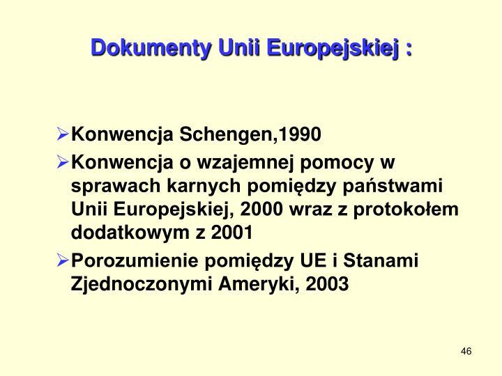 Dokumenty Unii Europejskiej :