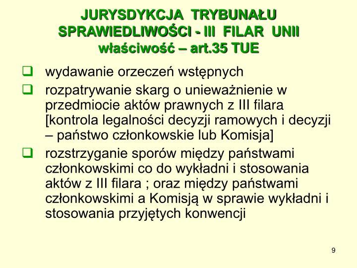 JURYSDYKCJA  TRYBUNAŁU SPRAWIEDLIWOŚCI - III  FILAR  UNII