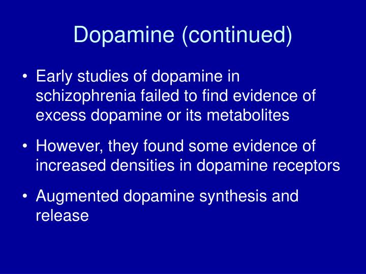 Dopamine (continued)