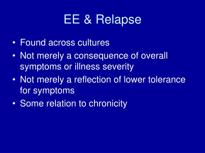 EE & Relapse
