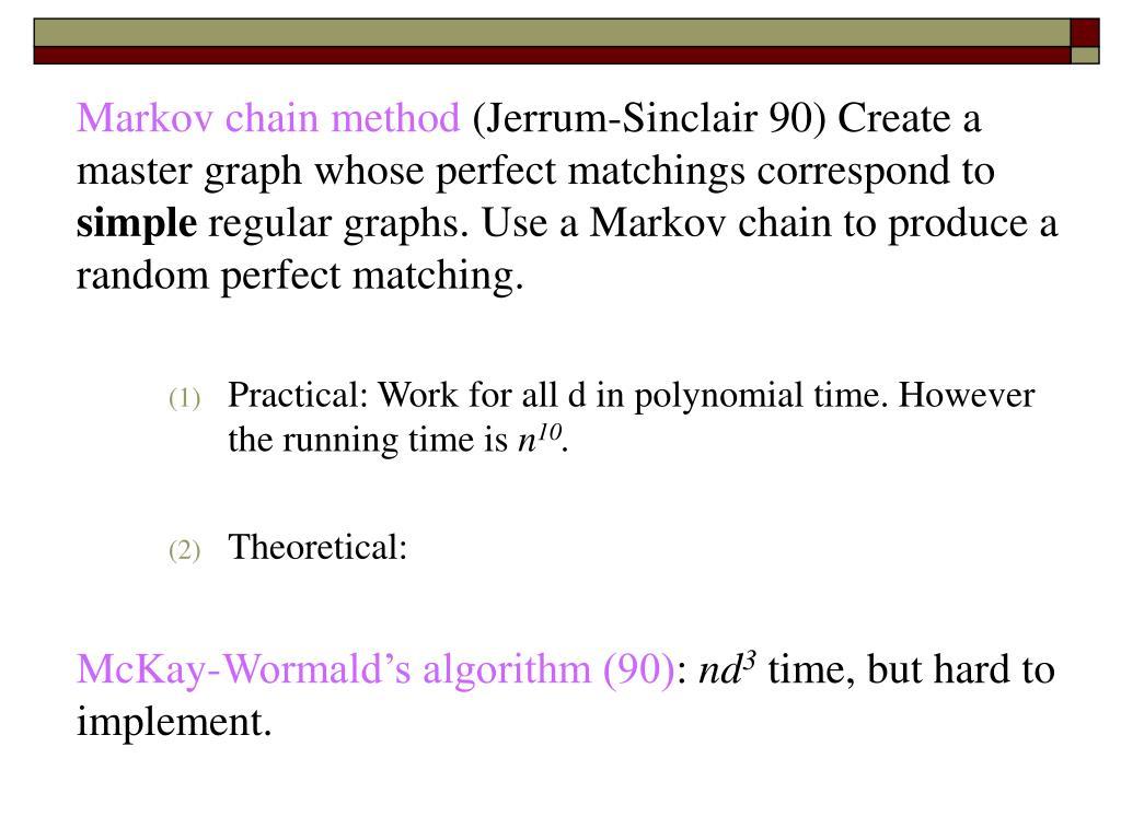 Markov chain method
