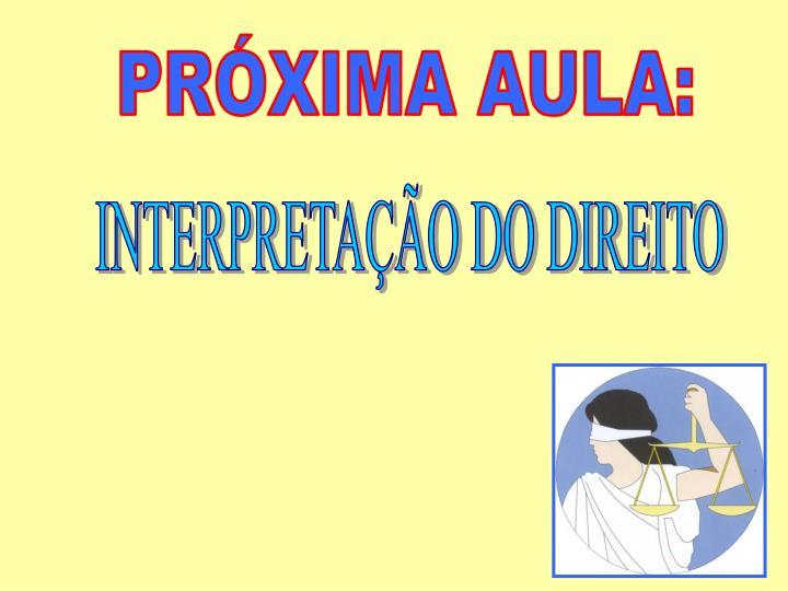 PRXIMA AULA: