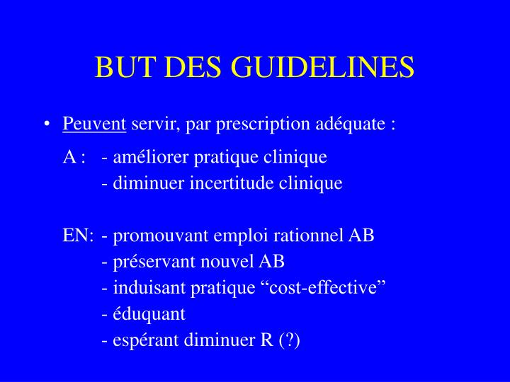 BUT DES GUIDELINES