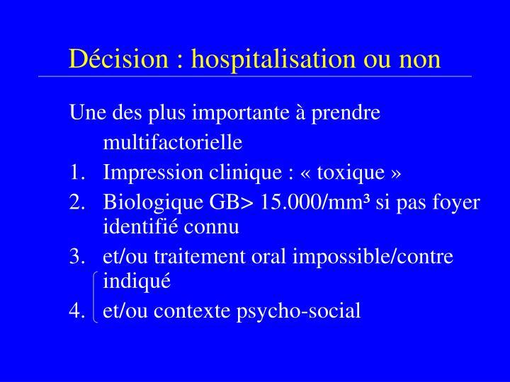 Décision : hospitalisation ou non