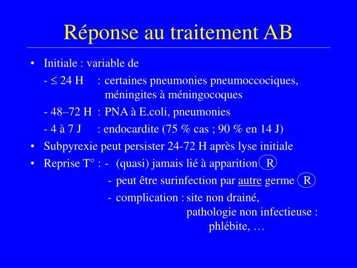 Réponse au traitement AB