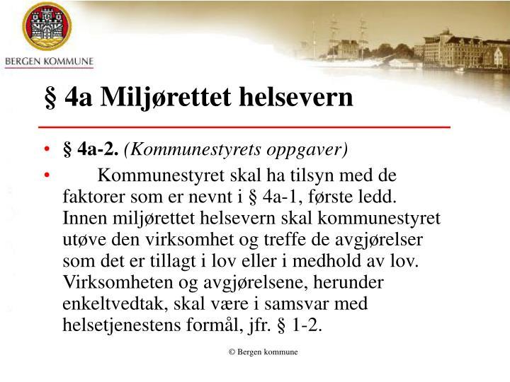 § 4a Miljørettet helsevern