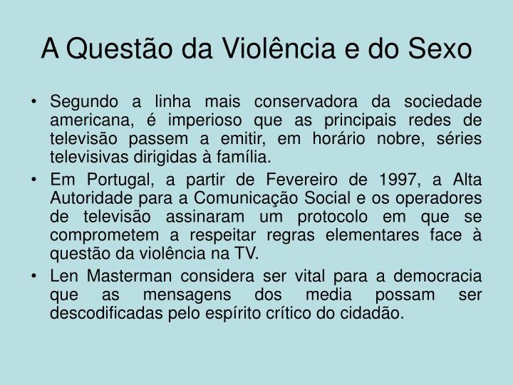 A Questão da Violência e do Sexo