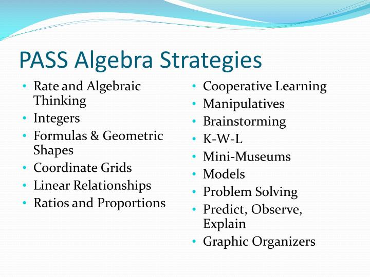 Pass algebra strategies