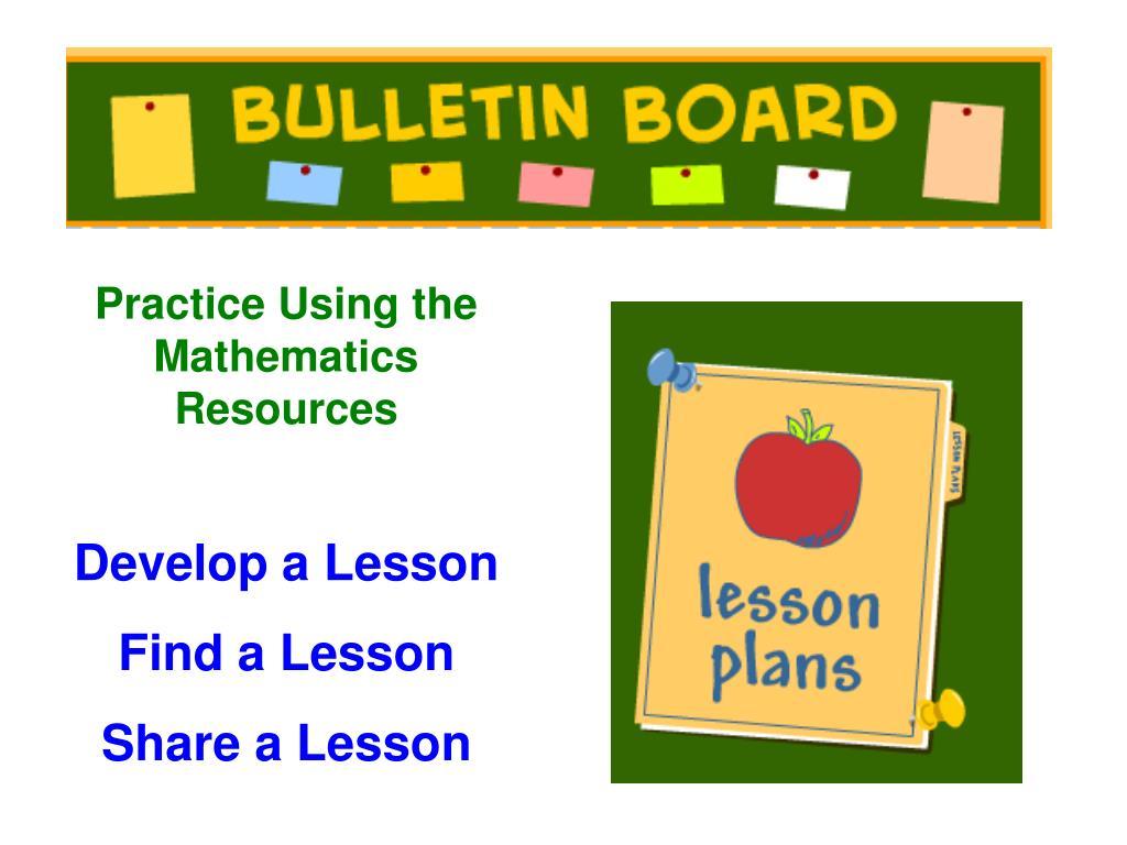 Practice Using the Mathematics Resources