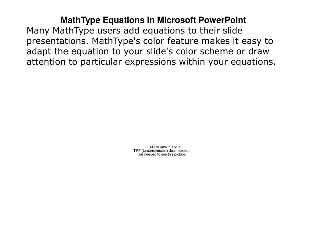MathType Equations in Microsoft PowerPoint