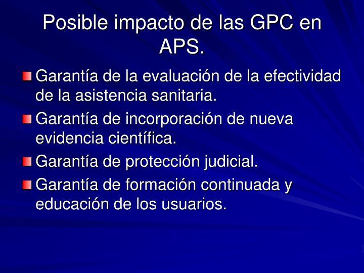 Posible impacto de las GPC en APS.