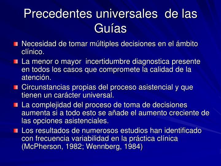 Precedentes universales  de las Guías