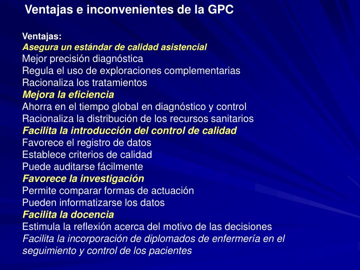 Ventajas e inconvenientes de la GPC