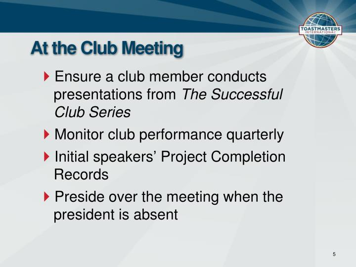 At the Club Meeting