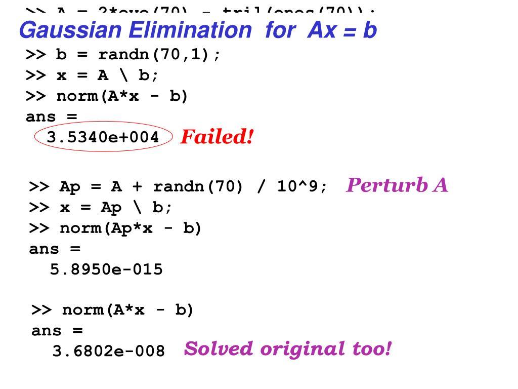 >> A = 2*eye(70) - tril(ones(70));