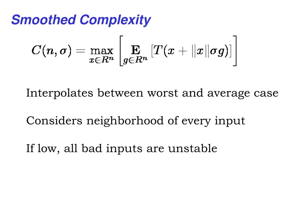 Smoothed Complexity