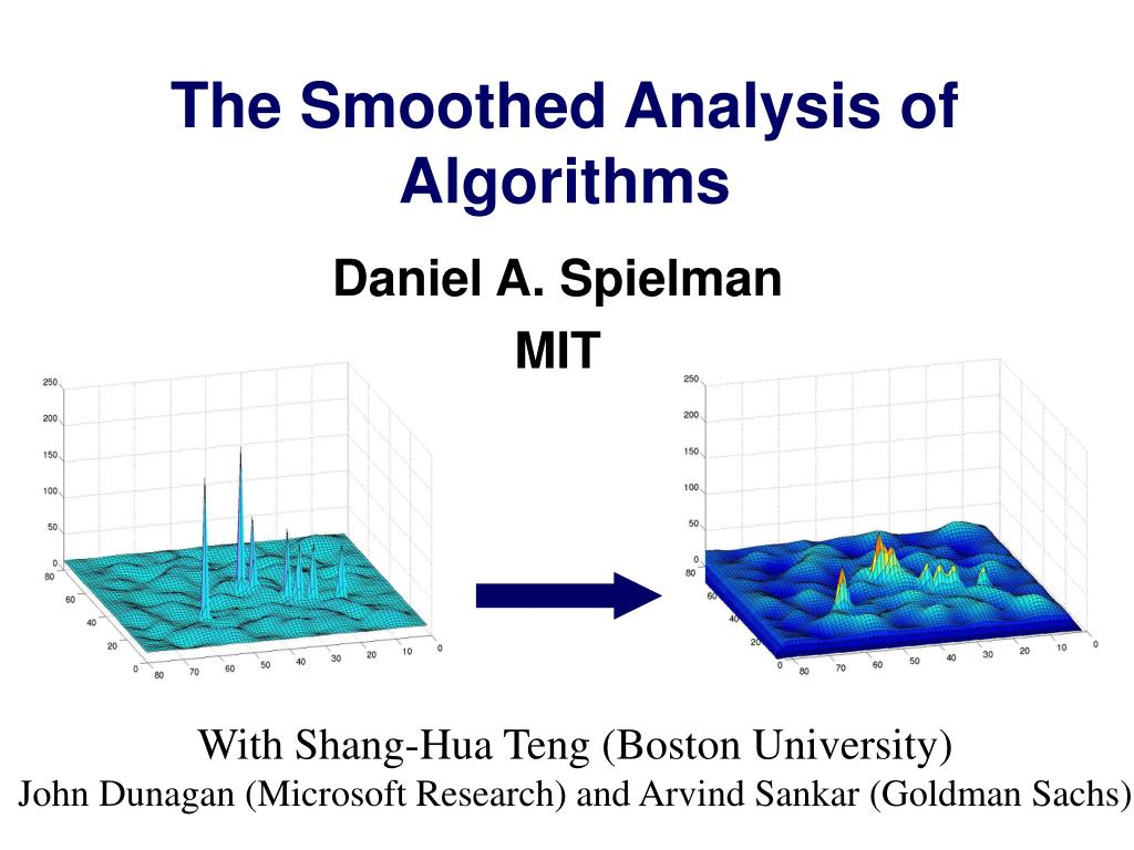 the smoothed analysis of algorithms
