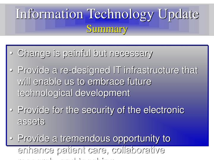 Information Technology Update