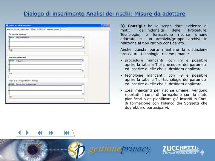 Dialogo di inserimento Analisi dei rischi: Misure da adottare