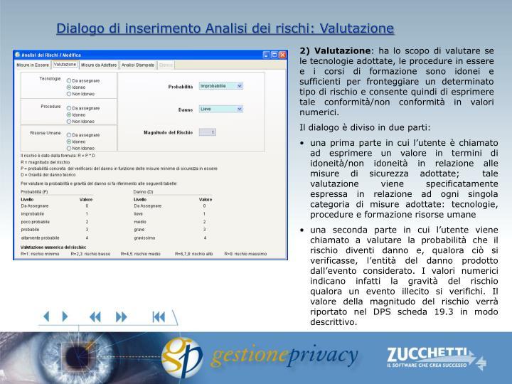 Dialogo di inserimento Analisi dei rischi: Valutazione