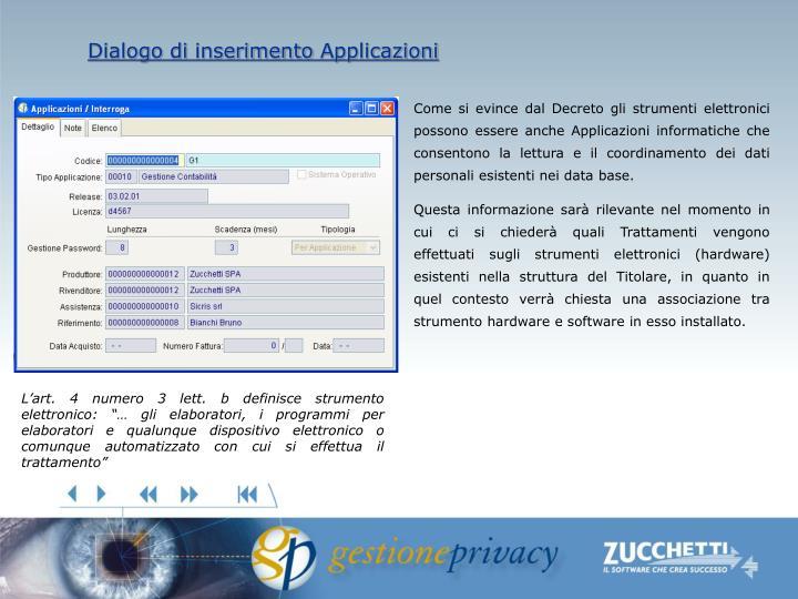 Dialogo di inserimento Applicazioni