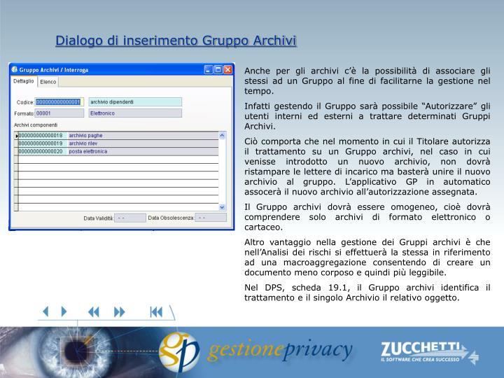 Dialogo di inserimento Gruppo Archivi