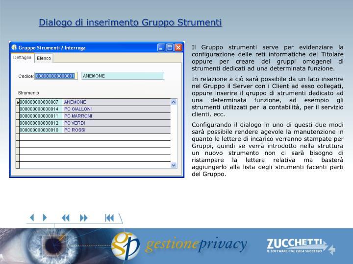 Dialogo di inserimento Gruppo Strumenti