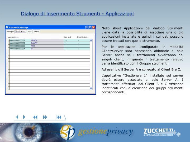 Dialogo di inserimento Strumenti - Applicazioni