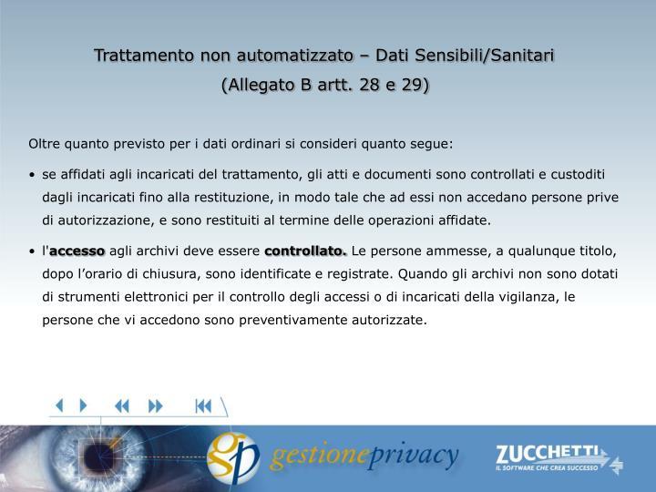 Trattamento non automatizzato – Dati Sensibili/Sanitari