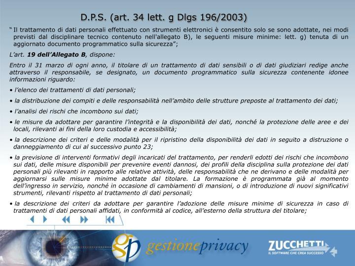 D.P.S. (art. 34 lett. g Dlgs 196/2003)