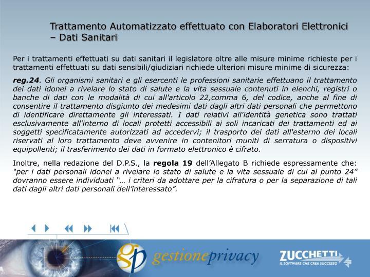 Trattamento Automatizzato effettuato con Elaboratori Elettronici – Dati Sanitari