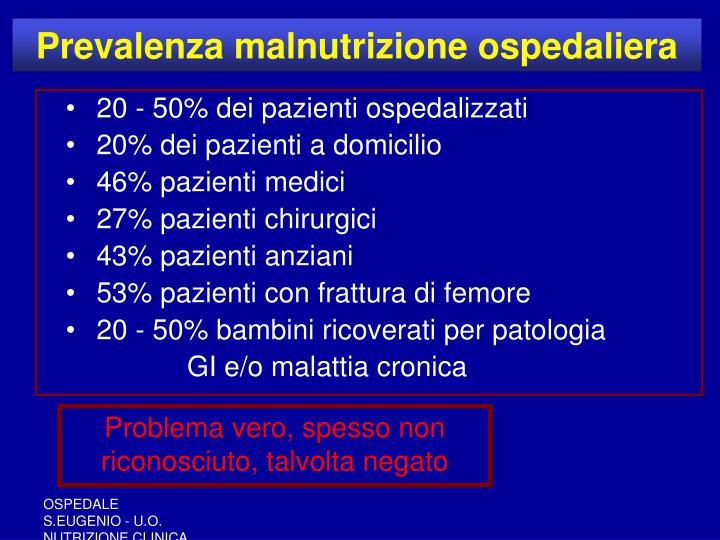 Prevalenza malnutrizione ospedaliera