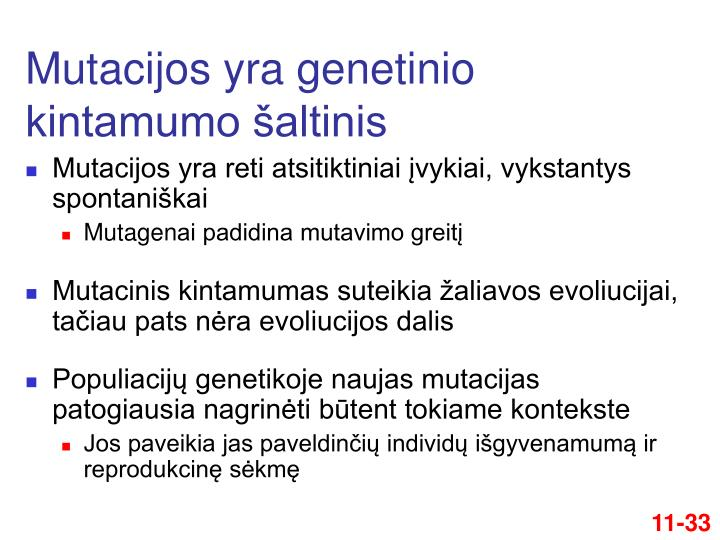 Mutacijos yra genetinio kintamumo šaltinis