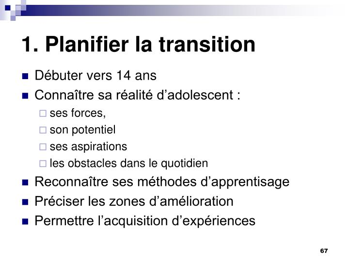 1. Planifier la transition