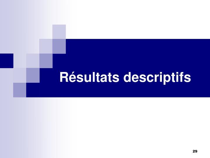 Résultats descriptifs