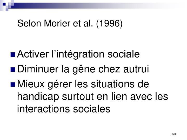 Selon Morier et al. (1996)